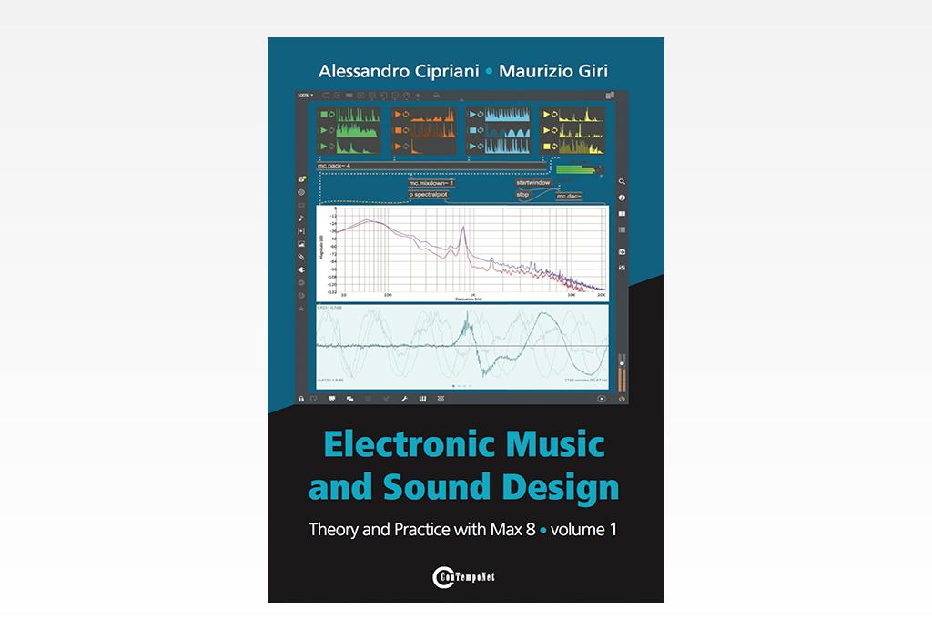 Electronic Music and Sound Design 1 - Max 8 - ConTempoNet Edizioni Musicali